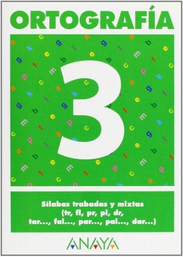 Ortografia.Silabas trabadas y mixtas tr, fl, pl: Varios Autores