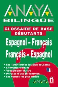 Anaya Bilingue Espanol-Frances/Frances-Espanol (Spanish Edition): VV.AA.