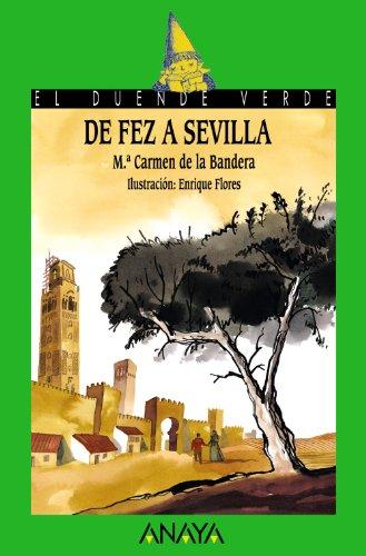 De Fez a Sevilla / From Fez: Bandera, Maria Del