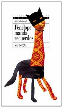 Penelope manda recuerdos / Penelope Sends her: Colasanti, Marina