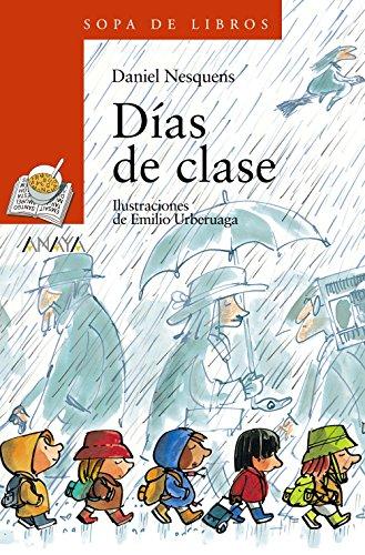 9788466739870: Dias de clase (Sopa De Libros / Soup of Books) (Spanish Edition)