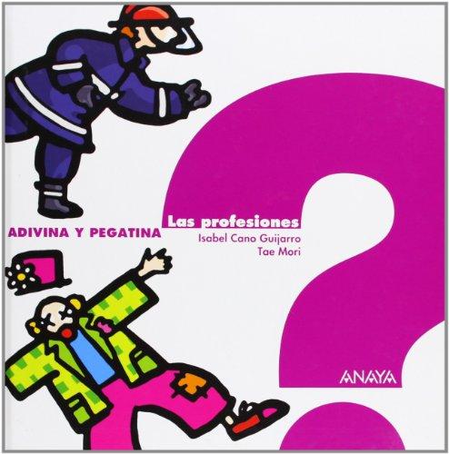9788466739993: Las profesiones (Primeros Lectores - Adivina Y Pegatina)