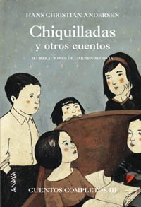 9788466740111: Chiquilladas y otros cuentos / Childish and other Stories: Cuentos completos/ Complete Stories (Spanish Edition)