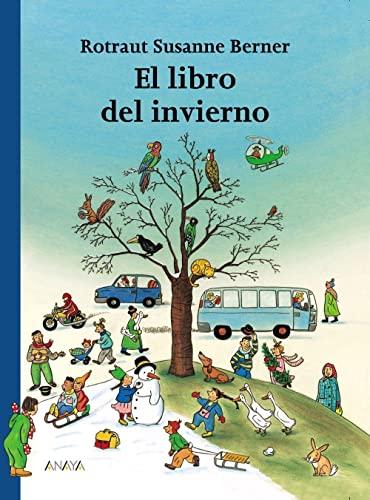 9788466740135: El libro del invierno (PRIMEROS LECTORES (1-5 años) - Los libros de las estaciones)