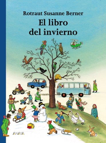 9788466740135: El libro del invierno/ The Winter Book (Spanish Edition)