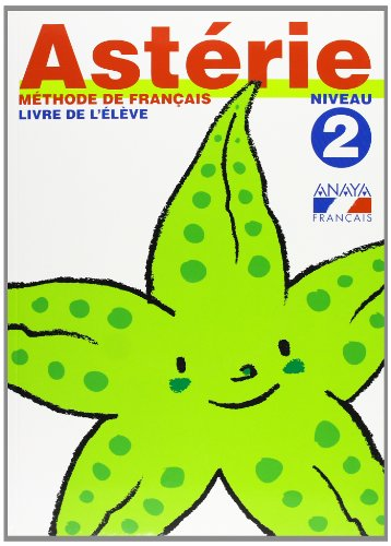 9788466742771: Astérie. Niveau 2. (Anaya Français)