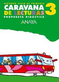 9788466743365: Caravana de lecturas 3. Propuesta didáctica.