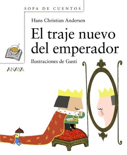 9788466745222: El traje nuevo del emperador (Primeros Lectores - Sopa De Cuentos - Mini-Libros De Sopa De Cuentos)