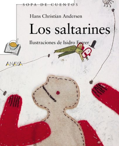 9788466745246: Los saltarines (Primeros Lectores - Sopa De Cuentos - Mini-Libros De Sopa De Cuentos)