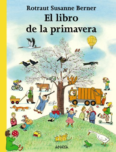 9788466745260: El libro de la primavera/ The Spring Book (Spanish Edition)