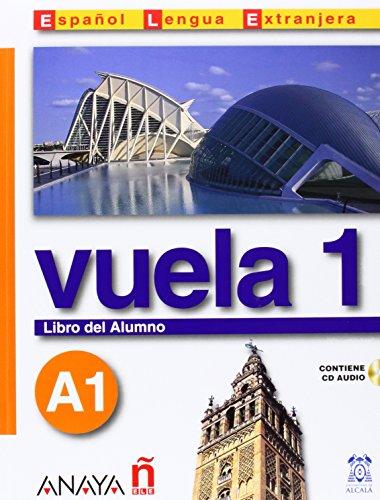 9788466745291: Vuela 1 Libro del Alumno A1 (Espanol Lengua Extranjera / Spanish As Foreign Language) (Spanish Edition)