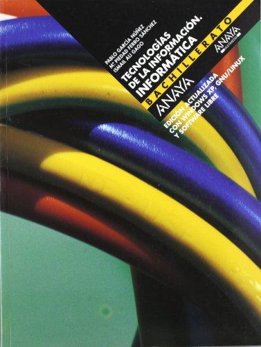 9788466745826: Informática, tecnologías de la información, Bachillerato