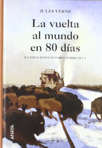 La Vuelta Al Mundo En Ochenta Dias / Around the World in Eighty Days (Cuentos, Mitos Y ...