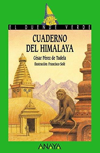 9788466747073: Cuaderno Del Himalaya / Himalaya Notes (El Duende Verde / the Green Elf) (Spanish Edition)