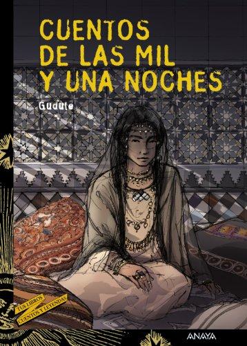 9788466747165: Cuentos De Las Mil Y Una Noches /Thousand and One Nights Stories (Tus Libros Cuentos Y Leyendas / Your Books Stories and Legends) (Spanish Edition)