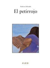 El petirrojo / The Redbreast (Sopa De Libros / Soup of Books) (Spanish Edition): Delicado...