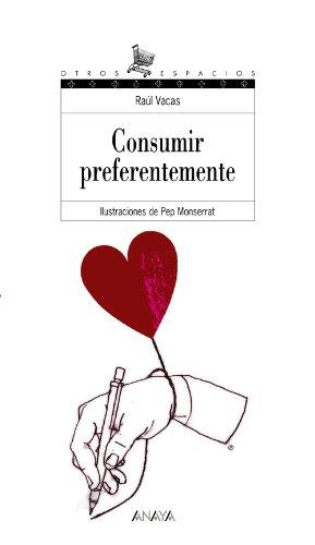 Consumir preferentemente (Literatura Juvenil (A Partir De: Raúl Vacas