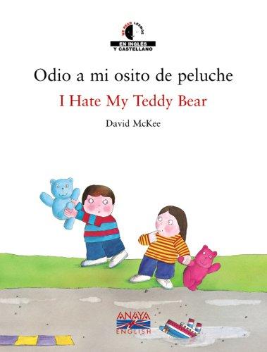 9788466747417: Odio a Mi Osito De Peluche (We Read, Leemos) (Spanish Edition)