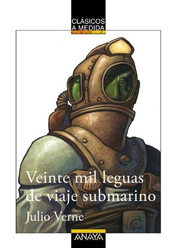 Veinte mil leguas de viaje submarino/ Twenty: Verne, Jules