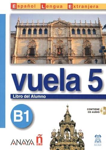 Vuela 5 Libro del Alumno B1 (Spanish: Ma Angeles Alvarez
