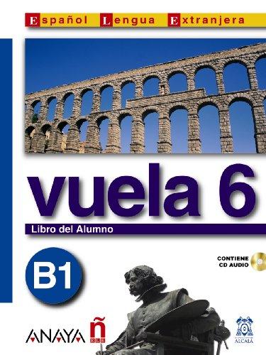9788466751643: Vuela 6 Libro del Alumno B1 (Métodos - Vuela - Vuela 6 B1 - Libro Del Alumno)