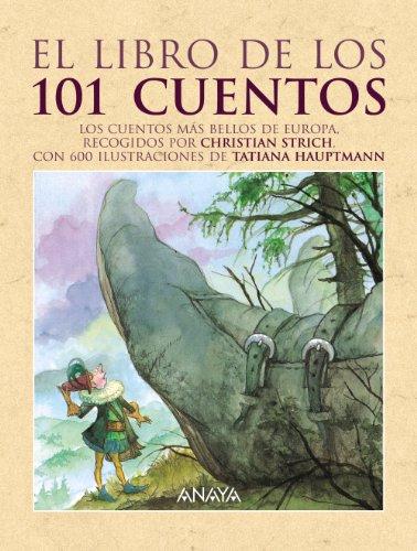 9788466751698: El libro de los 101 cuentos / The Book of 101 Stories (Spanish Edition)