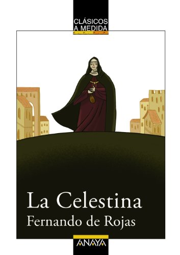 9788466751704: La Celestina (Clásicos - Clásicos A Medida)
