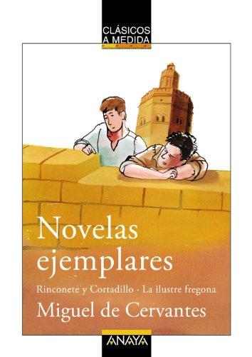 9788466751728: Novelas ejemplares: Rinconete y Cortadillo/La ilustre fregona (Clásicos - Clásicos A Medida)