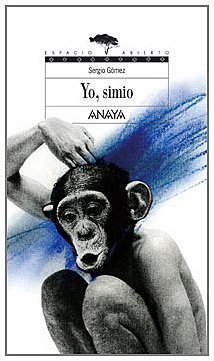 9788466751803: Yo, Simio / Me, Ape (Espacio Abierto / Open Space) (Spanish Edition)