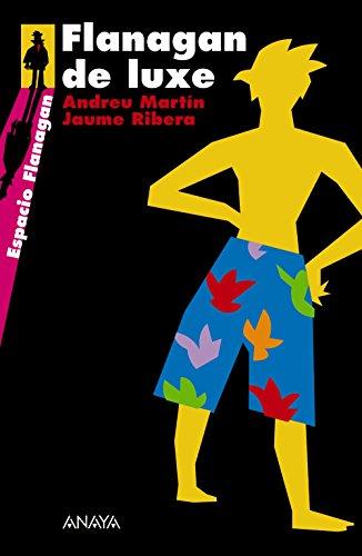 9788466751902: Flanagan de luxe: Serie Flanagan, 3 (Literatura Juvenil (A Partir De 12 Años) - Flanagan)