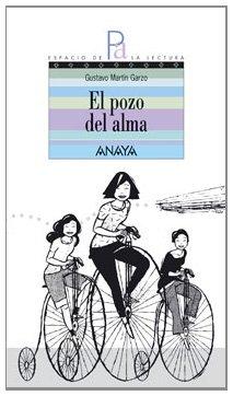 9788466752015: El pozo del alma/ The Well of the Soul (Espacio De La Lectura/ Reading Space) (Spanish Edition)