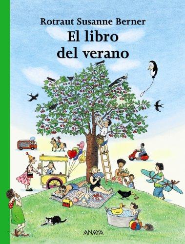 El Libro Del Verano / the Book of the Summer (Spanish Edition): Grupo Anaya Comercial