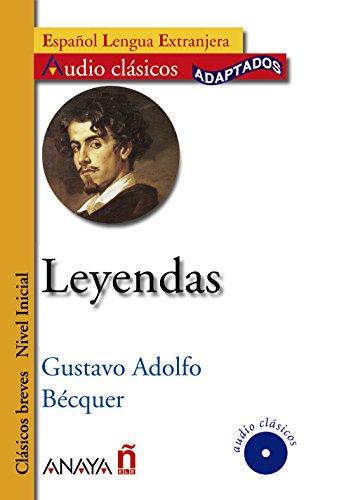 9788466752657: Leyendas (Nivel Inicial; 400-700 palabras) (Audio Clasicos / Audio Classics) (Spanish Edition)