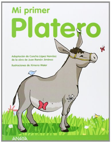 Mi primer platero/ My First Platero (Spanish: Concha Lopez Narvaez