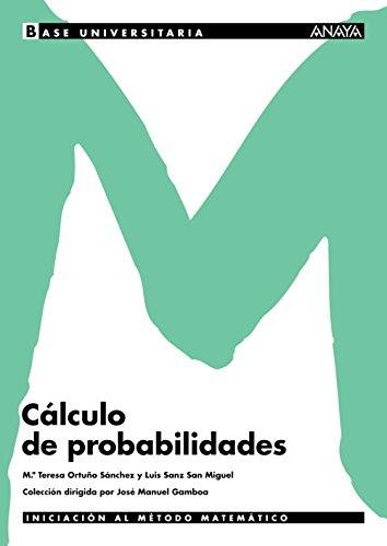 9788466752756: Cálculo de probabilidades. (Base Universitaria)