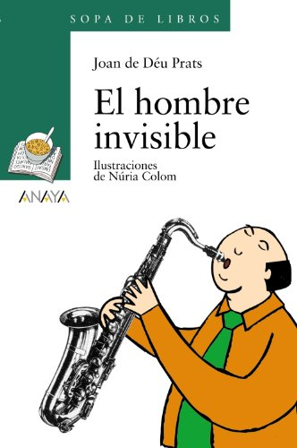 9788466752770: El Hombre Invisible/ the Invisible Man (Sopa De Libros/ Book Soup) (Spanish Edition)