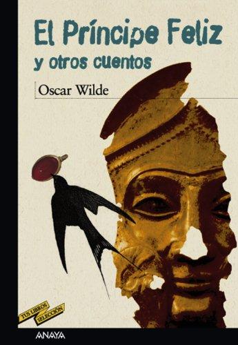 9788466753784: El príncipe feliz y otros cuentos (Clásicos - Tus Libros-Selección)