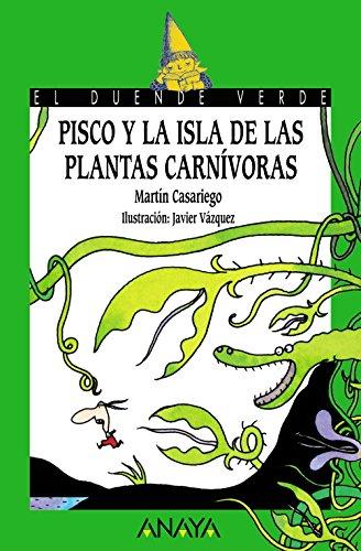 9788466753807: Pisco y la Isla de las Plantas Carnívoras (Literatura Infantil (6-11 Años) - El Duende Verde)