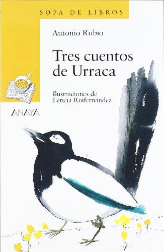 9788466753944: Tres cuentos de Urraca 1 de Primaria/ Three Stories of Urraca 1st Grade (Blister/ Tres Sopas) (Spanish Edition)