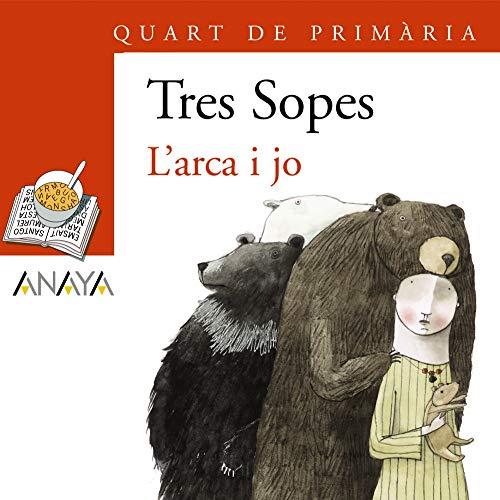 9788466754361: L'arca I Jo / the Ark and I (Blister/ Tres Sopas) (Catalan Edition)