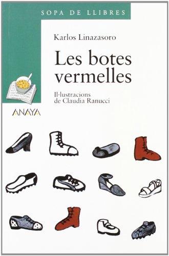 9788466754835: Les Botes Vermelles / the Brigades Porrioles: 6 De Primaria / Sixth Level of Elementary School (Blister/ Tres Sopas) (Catalan Edition)
