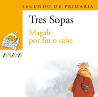9788466754866: Blister, Magali Por Fin O Sabe / Blister, and at Last Knows Magali: 2 De Primaria / Second Level Ementary (Plan Lector) (Galician Edition)