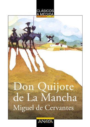 9788466755047: Don Quijote De La Mancha/ Don Quixote De La Mancha (Clasicos a Medida / Measured Classics) (Spanish Edition)