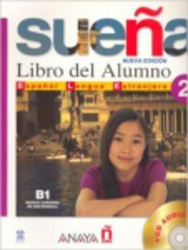Suena 2 Student Book. Nivel Medio: Ruiz, M. Aranzazu