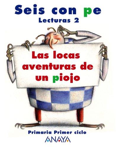9788466755474: Lecturas 2: Las locas aventuras de un piojo - 9788466755474