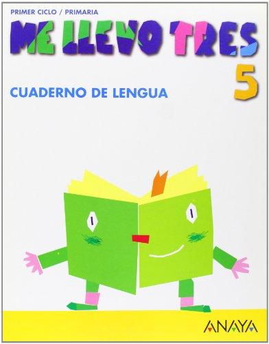 9788466756044: Cuaderno de Lengua 5 (Me llevo tres)