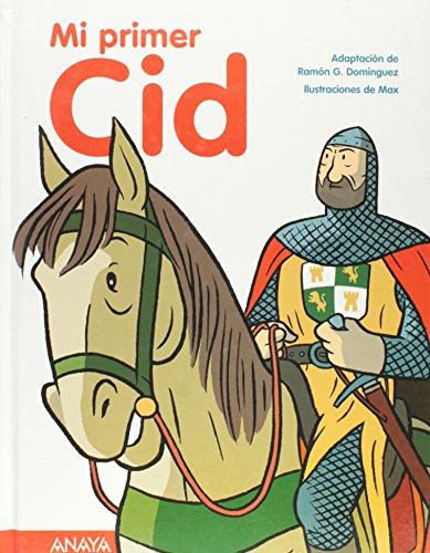 9788466762328: Mi Primer Cid/ My First Cid (Spanish Edition)