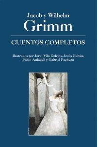 9788466762335: Cuentos completos de Grimm (4 volúmenes) (Cuentos, Mitos Y Libros-Regalo - Libros-Regalo)
