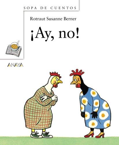 9788466762342: ¡Ay, no! (Primeros Lectores (1-5 Años) - Sopa De Cuentos)