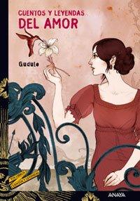 9788466762441: Cuentos y leyendas del amor/ Stories and Legends of Love (Spanish Edition)